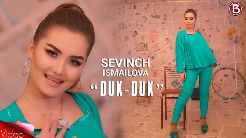 Sevinch Ismailova - Duk Duk (Official Video)
