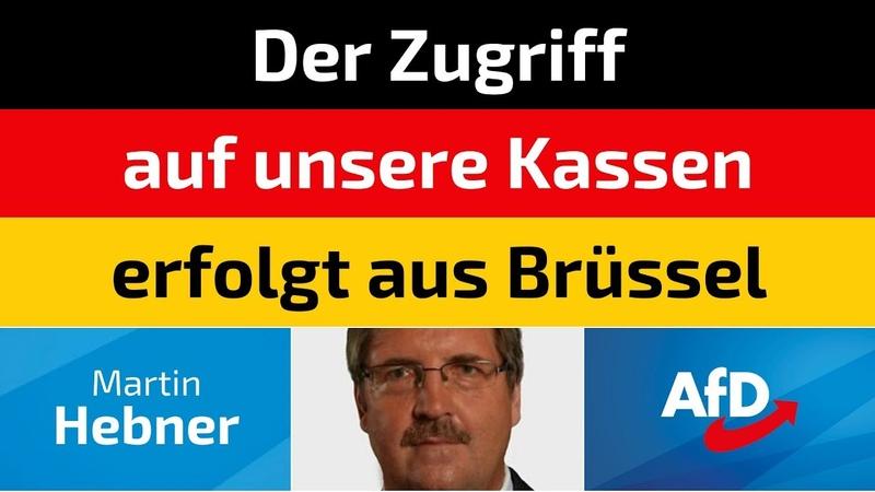 Martin Hebner (AfD) - Der Zugriff auf unsere Kassen erfolgt aus Brüssel