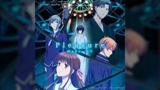 WARPs UP / Pleasure -Anime ver.- 【TVアニメ「フルーツバスケット」The Final OPテーマ】