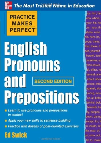 Ed Swick - English Pronouns and Prepositions - 2011