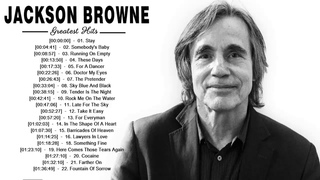 The Very Best Of Jackson Browne - Jackson Browne Greatest Hits 2018
