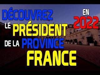 Découvrez le président de la province France en 2022