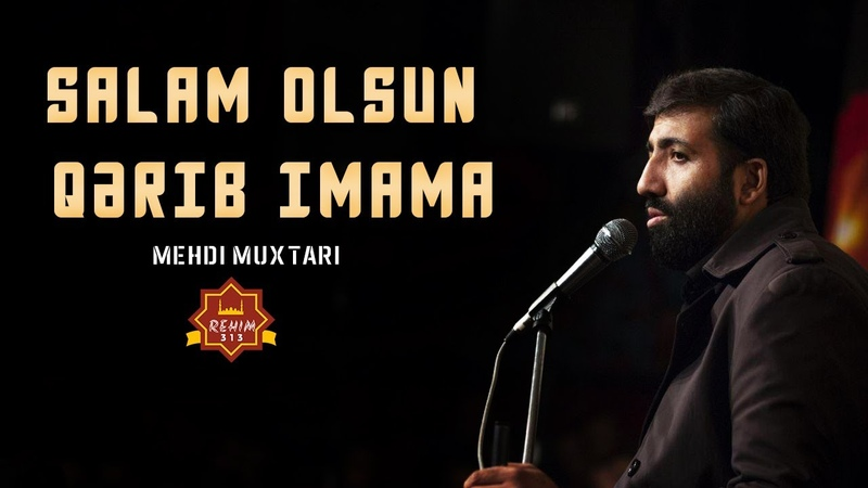Salam Olsun Qerib Imama ALTYAZILI Mehdi Muxtari 2020 HD