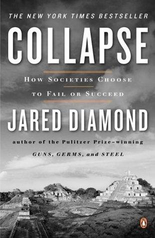 Jared Diamond] Collapse How Societies Choose to