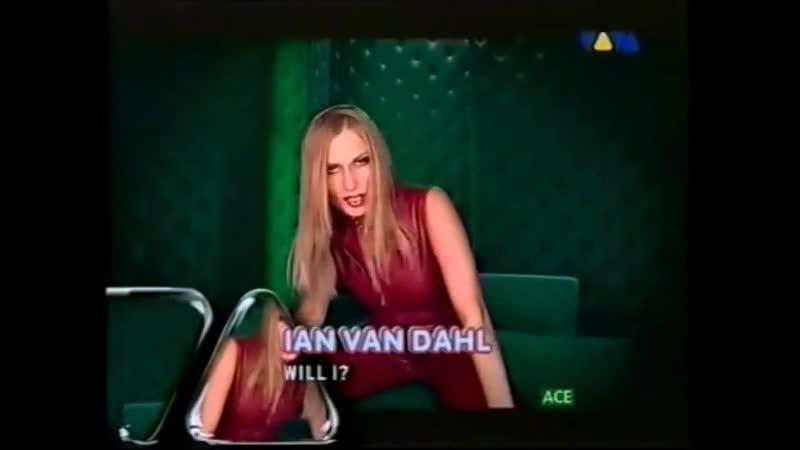 Ian Van Dahl Will I VIVA TV