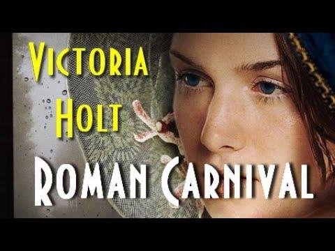 Виктория Холт Римский карнавал 1