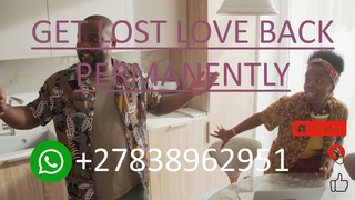 Get Lost Love Back Permanently    Get Lost Love Back    Lost Love Spells +27838962951
