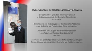 Ich schwöre.  Deutscher erhält in schwierigen Zeiten russische Staatsbürgerschaft