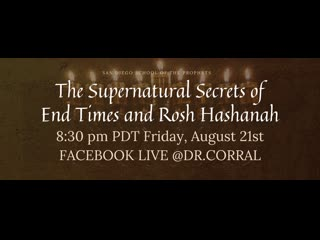 Dr. Michelle Corral on Facebook Watch The Supernatural Secrets of Rosh Hashanah and the End Times