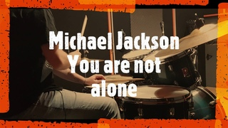Michael Jackson - You are not alone - drumcover by Evgeniy sifr Loboda