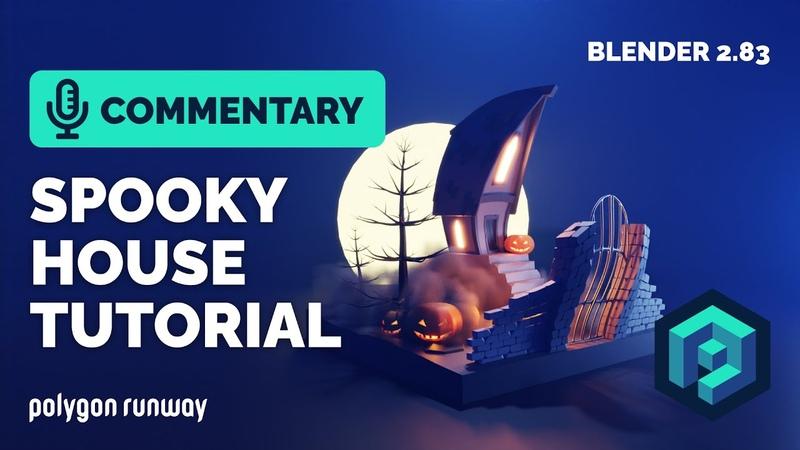 Spooky House Tutorial in Blender