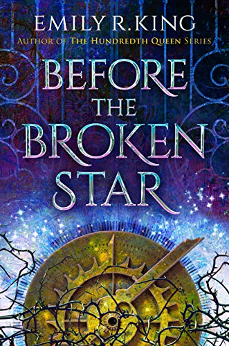 Before the Broken Star by Emily R