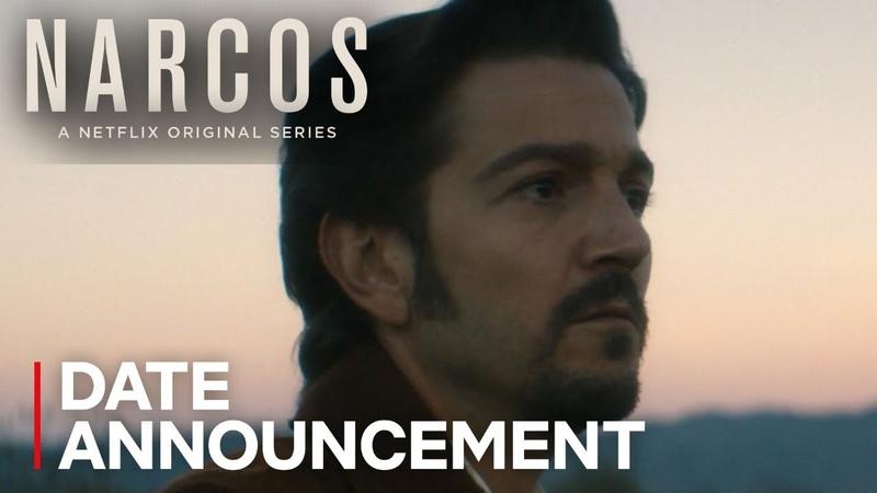 Narcos: Mexico   Date Announcement   Netflix