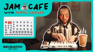 ☕ JAM CAFE with Elektron Model Samples 🍪Skuratov Cafe