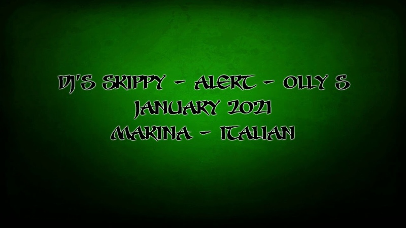Dj's Skippy Alert Olly S Makina Mix 2021