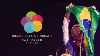 Brazil Full of Dreams: Coldplay - São Paulo (7 de abril de 2016)