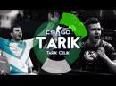 Tarik is LEGENDARY! CSGO