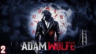 Adam Wolfe ★ Прохождение ★ Часть 2