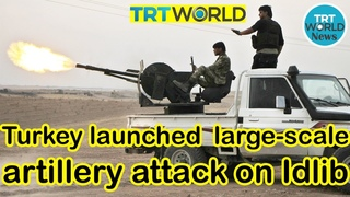 Syria latest War News : Turkey launched a large scale artillery attack on Syrian army Near Aleppo