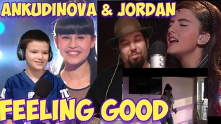 Diana Ankudinova (Диана Анкудинова) & Angelina Jordan   Feeling Good Comparison   DAD & SON REACTION
