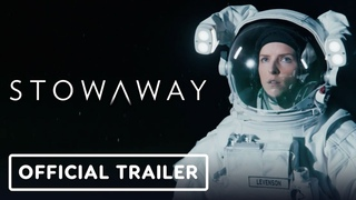 Stowaway - Official Trailer (2021) Anna Kendrick, Daniel Dae Kim, Toni Collette
