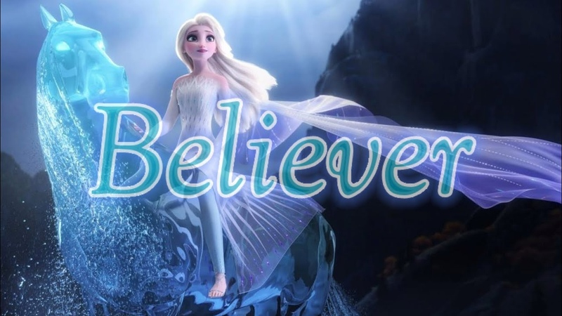 Believer Queen Elsa