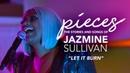 Let It Burn LIVE pieces of Jazmine Sullivan