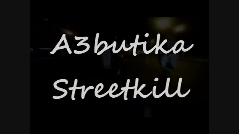 A3butika - Streetkill (2018)