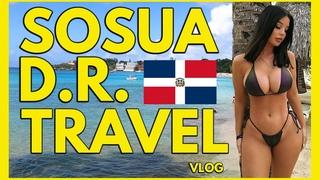 SOSUA Dominican Republic Travel Vlog POP Cabarete Explore DR Chicas Ex-Pat Beach Fun and Activities