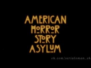 Заставки всех сезонов сериала Американская история ужасов / American Horror Story