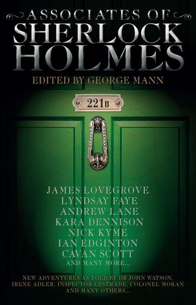 Associates of Sherlock Holmes - George Mann