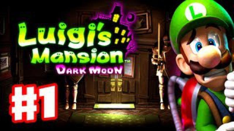 Luigi's Mansion Dark Moon Gameplay Walkthrough Part 1 A 1 Poltergust 5000 Nintendo 3DS