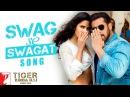 Swag Se Swagat Song | Tiger Zinda Hai | Salman Khan | Katrina Kaif | Vishal Shekhar, Irshad, Neha