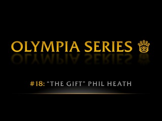 OLYMPIA SERIES: Phil Heath | Pro BB World