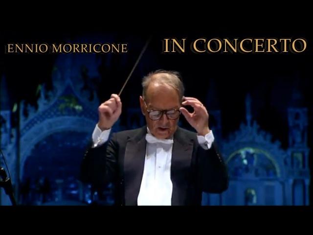 Ennio Morricone Deborah's Theme In Concerto Venezia 10 11 07