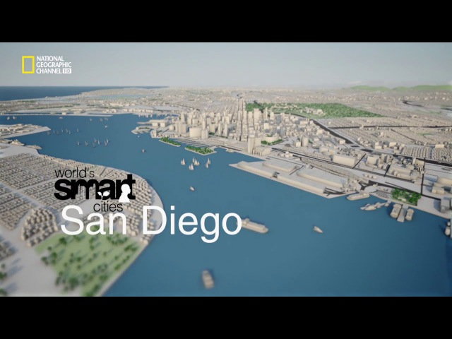 National Geographic Channel's Worlds Smart Cities San Diego