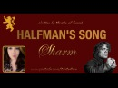 Sharm ~ The Halfman's Song Miracle Of Sound Cover Gigi's Birthday Present