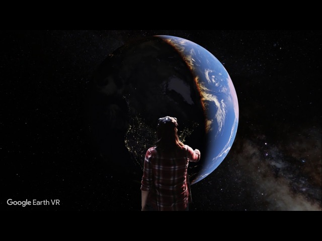 Google Earth VR Bringing the whole wide world to virtual reality