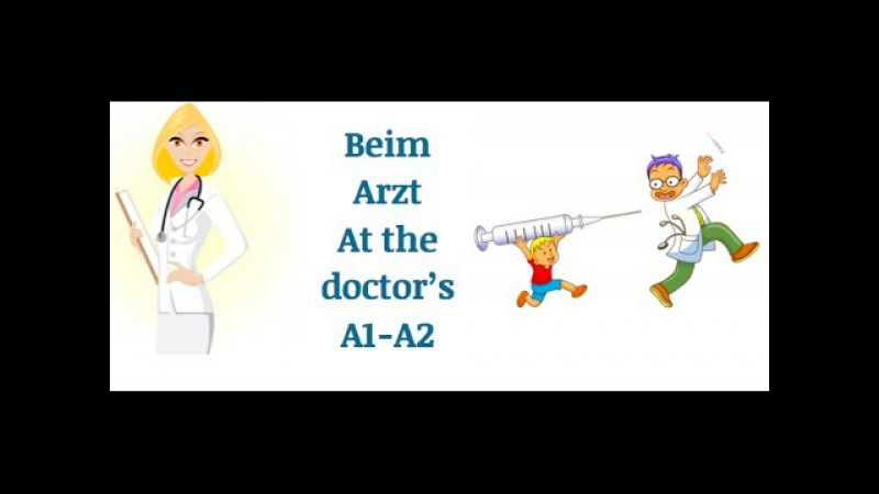 Learn German vocabulary Beim Arzt at the doctor's VIDEO 1