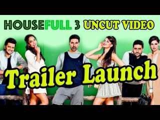 UNCUT: Housefull 3 - Official Trailer Launch - Akshay Kumar, Jacqueline Fernandez's,Abhishek