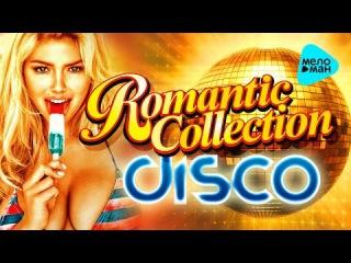 Romantic Collection - Disco Hits