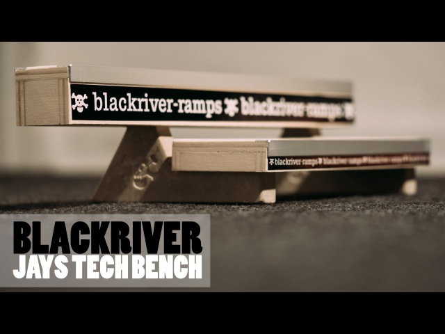 Blackriver Ramps Jay´s Tech Bench Fingerboard Ramp Product Blog