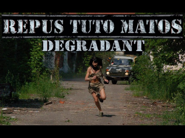 REPUS TUTO MATOS DEGRADANT