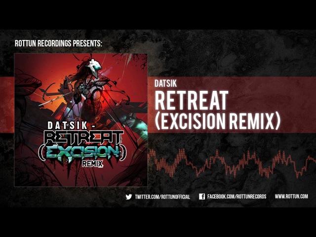 Datsik Retreat Excision Remix Rottun