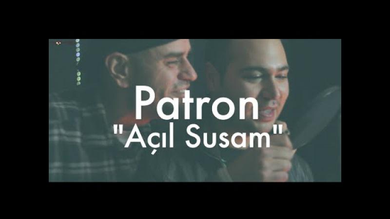 Patron - Açıl Susam (feat. Hayki) Groovypedia Studio Sessions