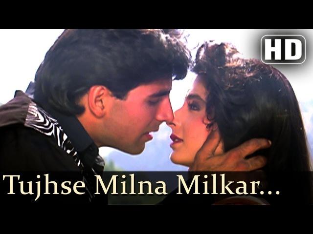 Tujhse Milna Milkar Akshay Kumar Amaanat Kanchan Alka Yagnik Kumar Sanu
