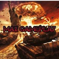 Max Gameplay