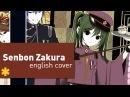 ☆ Senbon Zakura 千本桜 【English ver 】 kran