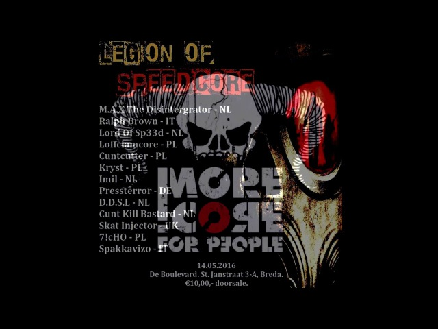 Loffciamcore Kryst - SKRD / More Core trip to Legion of Speedcore
