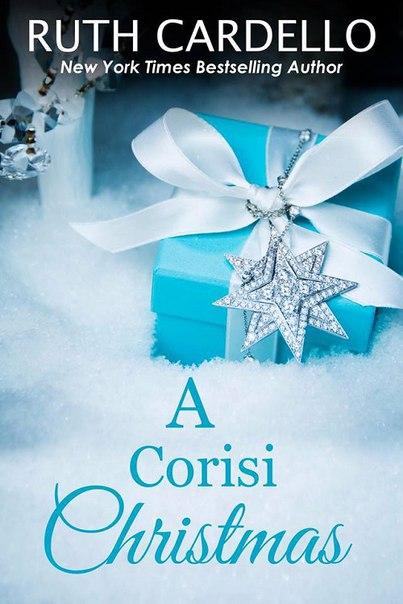 Ruth Cardello - A Corisi Christmas (The Legacy Collection 07)